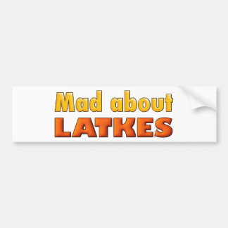 MAD ABOUT THE LATKES funny card for Hanukkah Bumper Sticker