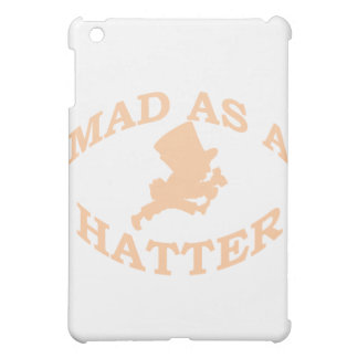 Mad As A Hatter Case For The iPad Mini