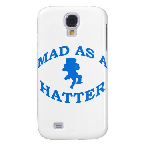 Mad As A Hatter Samsung Galaxy S4 Cover
