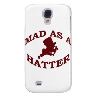 Mad As A Hatter Samsung S4 Case