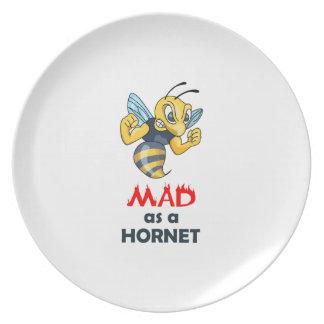 MAD AS A HORNET DINNER PLATE