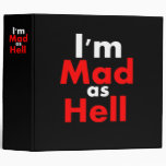 Mad as Hell 3 Ring Binders