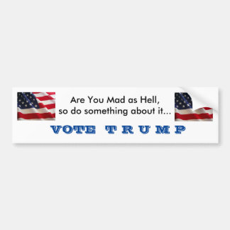 Mad as Hell Bumper Sticker
