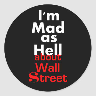 Mad as Hell Classic Round Sticker