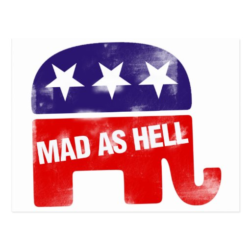 Mad as Hell Conservative Republican Postcard