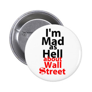 Mad as Hell Pinback Button