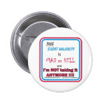 Mad as Hell Pinback Buttons