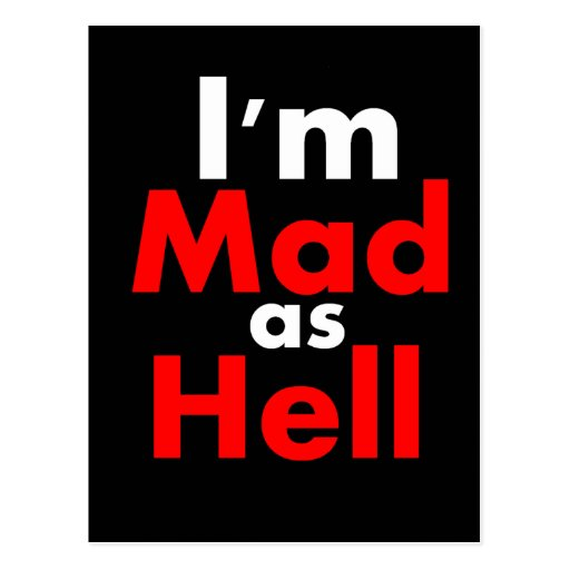 Mad as Hell Post Card