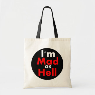 Mad as Hell Tote Bag