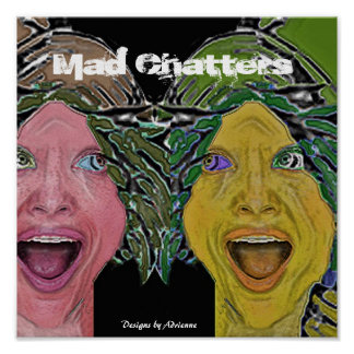 MAD CHATTERS POSTER