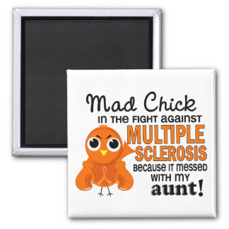 Mad Chick 2 Aunt Multiple Sclerosis MS 2 Inch Square Magnet