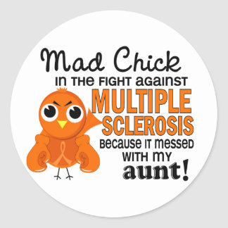 Mad Chick 2 Aunt Multiple Sclerosis MS Classic Round Sticker
