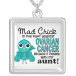 Mad Chick 2 Aunt Ovarian Cancer Necklaces