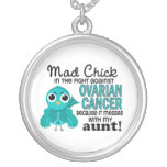 Mad Chick 2 Aunt Ovarian Cancer Pendant