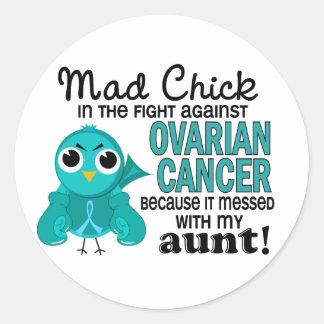 Mad Chick 2 Aunt Ovarian Cancer Round Sticker