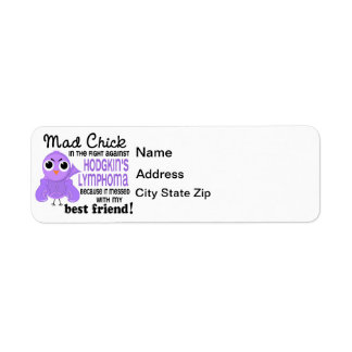 Mad Chick 2 Best Friend Hodgkin's Lymphoma Label