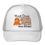 Mad Chick 2 Best Friend Multiple Sclerosis MS Trucker Hat