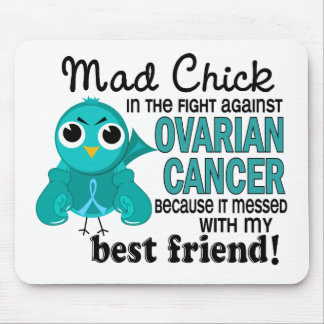 Mad Chick 2 Best Friend Ovarian Cancer Mouse Pads
