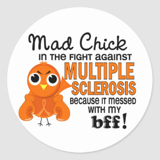 Mad Chick 2 BFF Multiple Sclerosis MS Classic Round Sticker