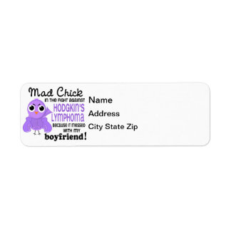 Mad Chick 2 Boyfriend Hodgkin's Lymphoma / Disease Label