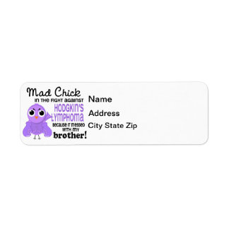 Mad Chick 2 Brother Hodgkin's Lymphoma Disease Label