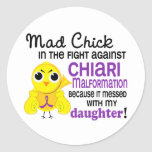 Mad Chick 2 Chiari Malformation Daughter Classic Round Sticker