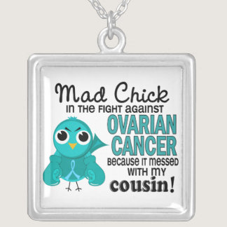 Mad Chick 2 Cousin Ovarian Cancer Silver Plated Necklace