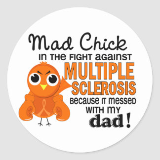 Mad Chick 2 Dad Multiple Sclerosis MS Classic Round Sticker