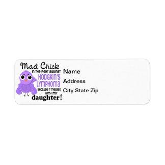 Mad Chick 2 Daughter Hodgkin's Lymphoma / Disease Label