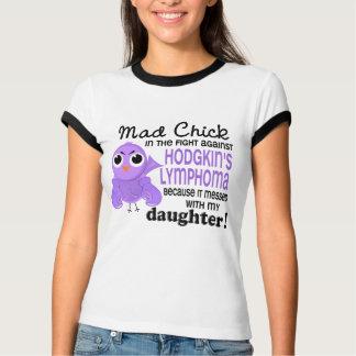 Mad Chick 2 Daughter Hodgkin's Lymphoma / Disease T-Shirt