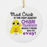 Mad Chick 2 Evey Chiari Malformation Christmas Tree Ornaments