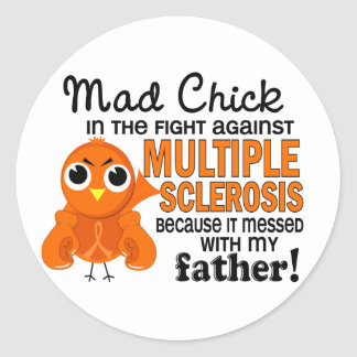 Mad Chick 2 Father Multiple Sclerosis MS Classic Round Sticker