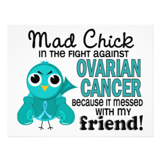 Mad Chick 2 Friend Ovarian Cancer Custom Flyer