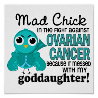 Mad Chick 2 Goddaughter Ovarian Cancer Print