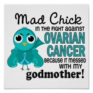Mad Chick 2 Godmother Ovarian Cancer Print