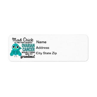 Mad Chick 2 Grandma Ovarian Cancer Label