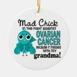 Mad Chick 2 Grandma Ovarian Cancer Christmas Ornament
