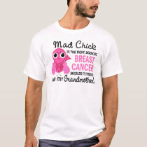 Mad Chick 2 Grandmother Breast Cancer T-Shirt