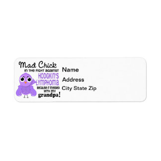 Mad Chick 2 Grandpa Hodgkin's Lymphoma Disease Label