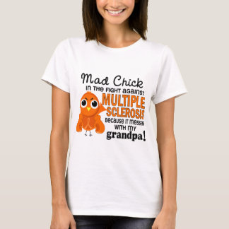Mad Chick 2 Grandpa Multiple Sclerosis MS T-Shirt