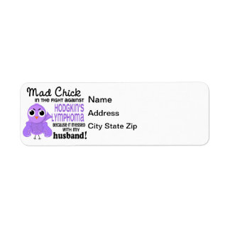 Mad Chick 2 Husband Hodgkin's Lymphoma / Disease Label