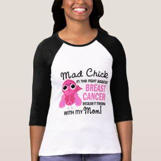 Mad Chick 2 Mom Breast Cancer Shirt