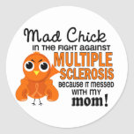 Mad Chick 2 Mom Multiple Sclerosis MS Classic Round Sticker