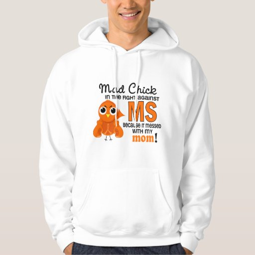 Mad Chick 2 Mom Multiple Sclerosis MS Hoody