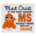Mad Chick 2 Mom Multiple Sclerosis MS Posters