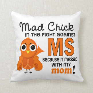 Mad Chick 2 Mom Multiple Sclerosis MS Throw Pillow