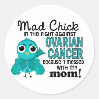 Mad Chick 2 Mom Ovarian Cancer Classic Round Sticker