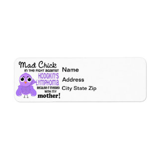 Mad Chick 2 Mother Hodgkin's Lymphoma / Disease Label
