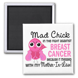 Mad Chick 2 Mother-In-Law Breast Cancer Fridge Magnet