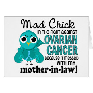 Mad Chick 2 Mother-In-Law Ovarian Cancer Card
